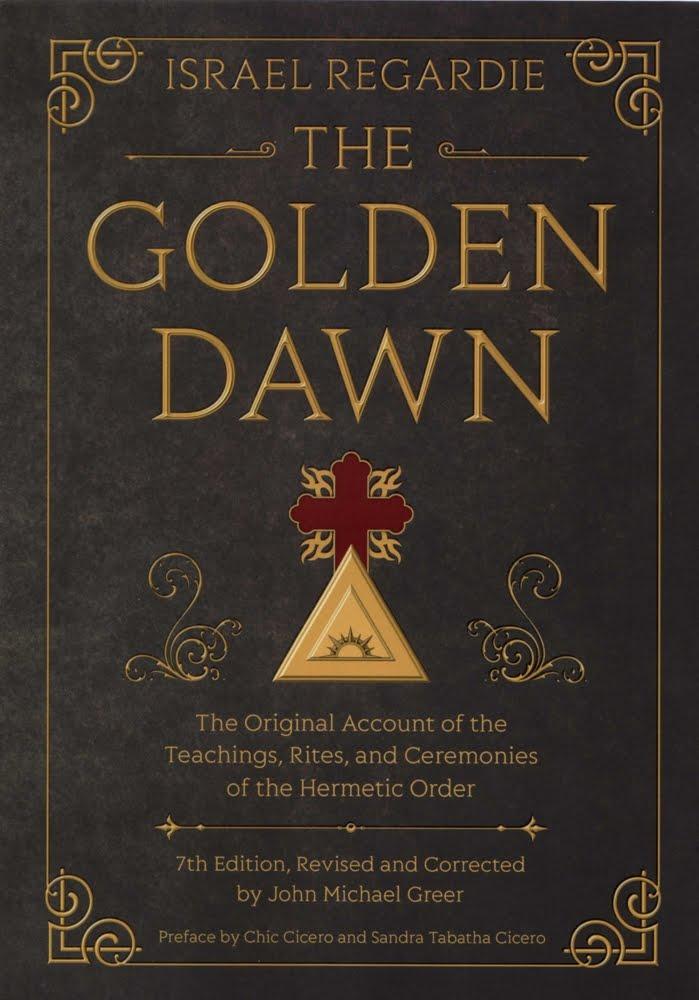The Golden Dawn by Israel Regardie, 7th Edition